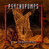 Six Six Six Nights In Hell by Psychopomps
