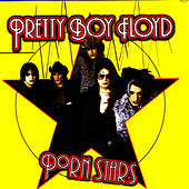 Play & Download Porn Stars by Pretty Boy Floyd | Napster