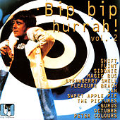 Play & Download Bip Bip Hurrah! Vol.2 by Various Artists | Napster