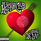 Calling Dr. Luv by Electric Hellfire Club