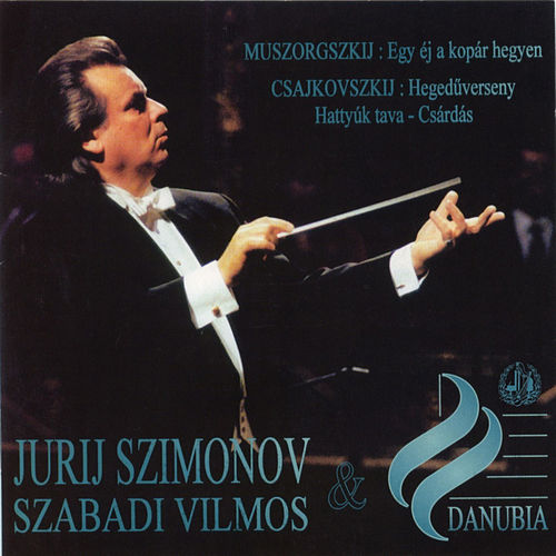 Play & Download Mussorgsky: A Night on a Bare Mountain - Tchaikovsky: Violin Concerto & Chardash from Swan Lake by Yuri Simonov | Napster