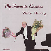 My Favorite Encores by Walter Hautzig