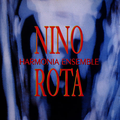 Play & Download Harmonia Ensemble plays Nino Rota by Harmonia Ensemble | Napster