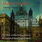 Play & Download Howells: Choral Music by The Choir Of New College Oxford | Napster