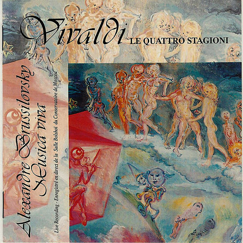Play & Download Vivaldi : Le Quattro Stagioni - The Four Seasons - Les quatre saisons by Alexandre Brussilovsky | Napster