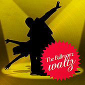 Play & Download The Ballroom: Waltz by Dance Mania | Napster