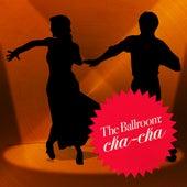 The Ballroom: Cha-Cha by Dance Mania
