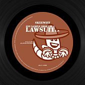 One Sample Short of a Lawsuit - EP by Skeewiff