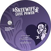 Play & Download Love Power - Single by Skeewiff | Napster