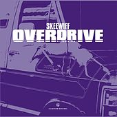 Overdrive - EP by Skeewiff