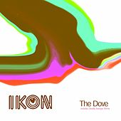 The Dove - EP by Ikon