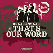 Play & Download That's Our Word - Single by Kraak & Smaak | Napster