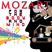Mozart For The Body And Mind by Various Artists