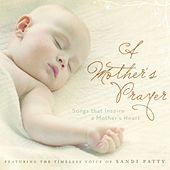 A Mother's Prayer von Sandi Patty
