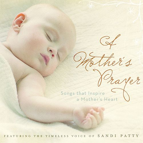 Play & Download A Mother's Prayer by Sandi Patty | Napster
