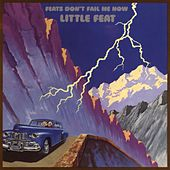 Play & Download Feats Don't Fail Me Now by Little Feat | Napster