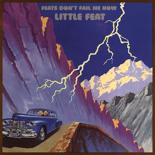Feats Don't Fail Me Now by Little Feat