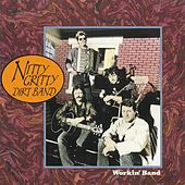 Workin' Band by Nitty Gritty Dirt Band