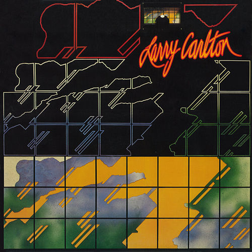 Play & Download Larry Carlton by Larry Carlton | Napster