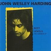 Pett Levels - The Summer EP by John Wesley Harding
