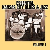 Play & Download Essential Kansas City Blues & Jazz Vol. 1 by Various Artists | Napster
