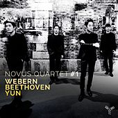 Play & Download Webern, Beethoven, Yun by Novus Quartet | Napster