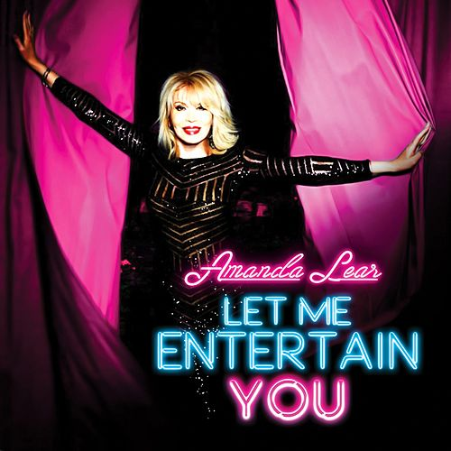 Play & Download Let Me Entertain You by Amanda Lear | Napster