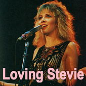 Loving Stevie (Live) von Stevie Nicks