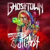 American Outcast by Ghost Town
