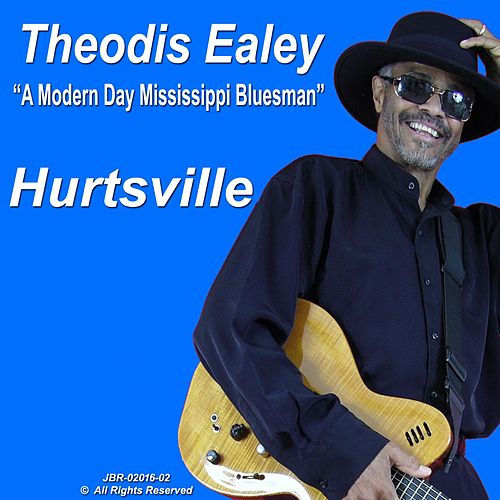Play & Download Hurtsville by Theodis Ealey | Napster