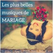 Play & Download Les plus belles musiques de mariage by Various Artists | Napster