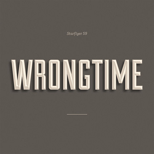 Play & Download Wrongtime by Starflyer 59 | Napster
