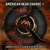 Play & Download Drowning Under Everything  (Radio Edit) by American Head Charge | Napster