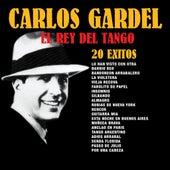 Play & Download El Rey del Tango: 20 Éxitos by Carlos Gardel | Napster