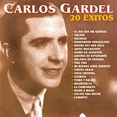 Play & Download 20 Éxitos by Carlos Gardel | Napster