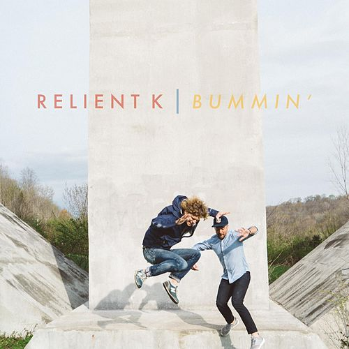 Play & Download Bummin' by Relient K | Napster