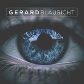Blausicht by Gerard