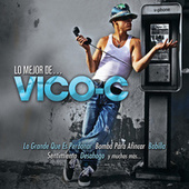 Lo Mejor De... by Vico C