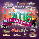 Play & Download Las Más Chidas 2016 by Various Artists | Napster