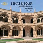 Seixas & Soler: Harpsichord Sonatas by Richard Lester