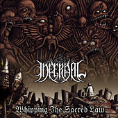Play & Download Whipping the Sacred Law by Infernal | Napster