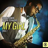 Play & Download My Girl, Vol. 1 by Frankie Lymon and the Teenagers | Napster