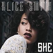 Play & Download She by Alice Smith | Napster