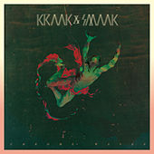 Play & Download Chrome Waves by Kraak & Smaak | Napster