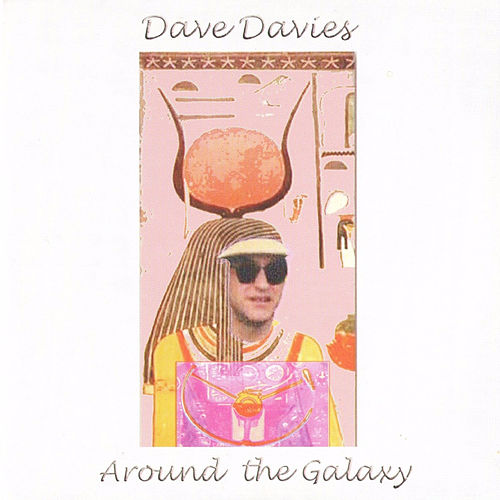 Play & Download Around the Galaxy by Dave Davies | Napster