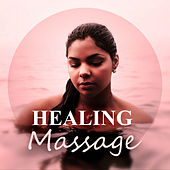 Healing Massage – Natural Massage, Nature Sound, Rain Sounds, Spa Music, Waves, Easy Listening, Smooth Music, Pure Spa by S.P.A