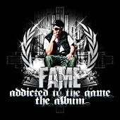 Addicted to the Game by Fame