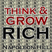Play & Download Think & Grow Rich by Napoleon Hill | Napster