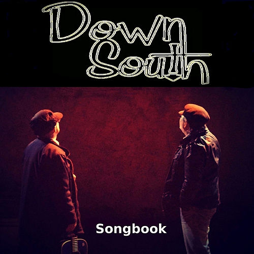 Play & Download Songbook by Down South | Napster
