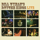 Play & Download Live by Bill Wyman | Napster